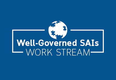 Well-Governed SAIs Work Stream